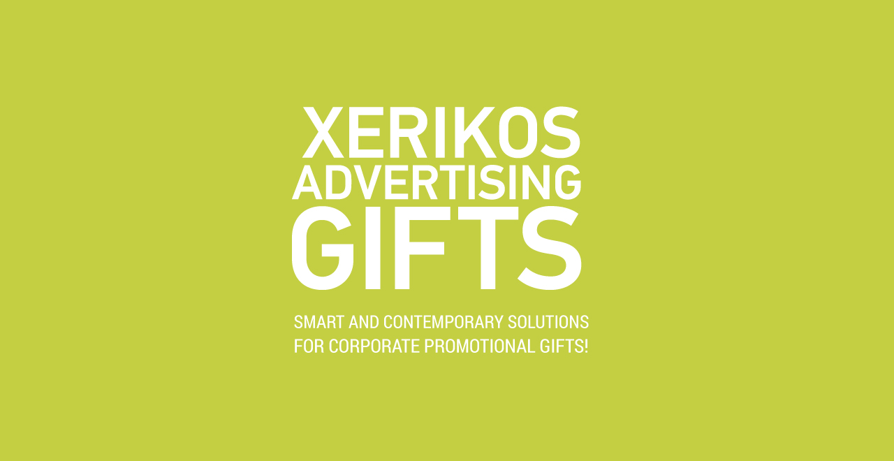 Xerikos Advertising Gifts